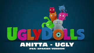 Anitta - Ugly (Fea) (Spanish Version) [Official Visualizer]