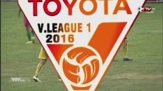 FLC Thanh Hoá 4-0 Đồng Tháp (đấu bù Vòng 3 V-League 2016)
