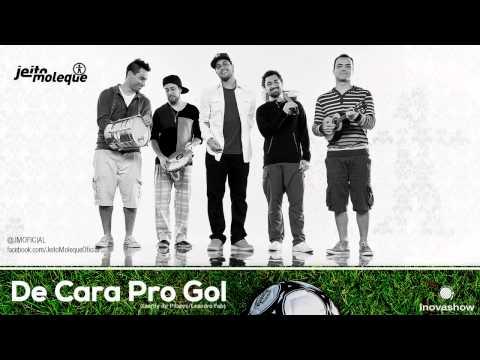 Baixar Jeito Moleque - De Cara Pro Gol (CD Viva Vida - Oficial)