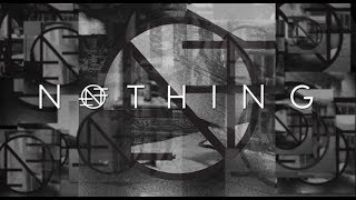 NOTHING - 'Guilty of Everything' Album Trailer