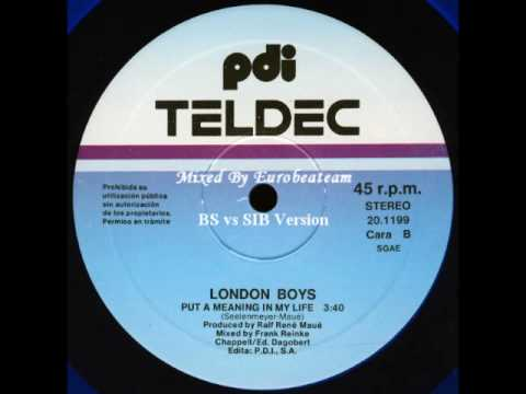 London Boys - Put A Meaning In My Life  (BS vs SIB Version)