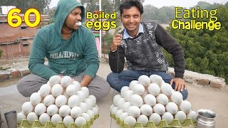 60 BOILED EGGS EATING CHALLENGE | Hard Boiled Eggs Eating competition | Food Challenge India