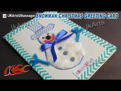 how to make christmas cards  |  DIY Snowman Greeting Card | JK Arts 437