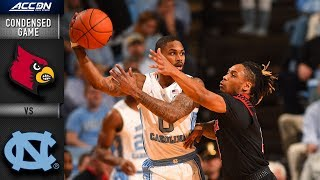 Louisville vs. North Carolina Condensed Game | 2018-19 ACC Basketball