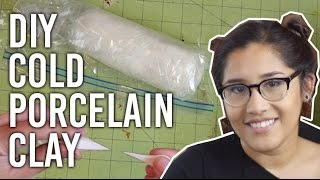 How to Make Cold Porcelain Clay : DIY