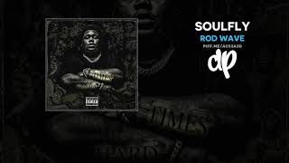 Rod Wave - SoulFly (FULL MIXTAPE)