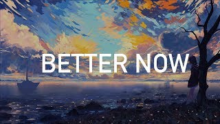 Post Malone - Better Now (Clean)