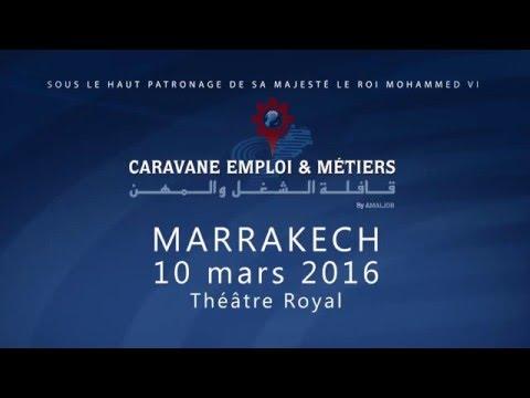 Caravane Emploi et Métiers 2016, spot publicitaire salon emploi  Marrakech