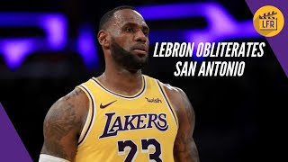 LeBron Obliterates the Spurs