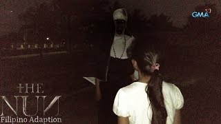 The Nun 2019: The Gates of  Darkness has been Opened(Episode 3)|Filipino Adaption