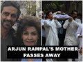 Arjun Rampal's mother passes away
