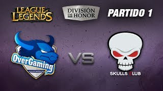 LoL: Over vs Skulls - LVP
