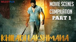 Khiladi Lakshmana -  Hindi Dubbed | Movie Scenes Compilation - Part 1 | Anoop, Meghna Raj