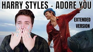 HARRY STYLES - ADORE YOU (EXTENDED VERSION) *REACTION*