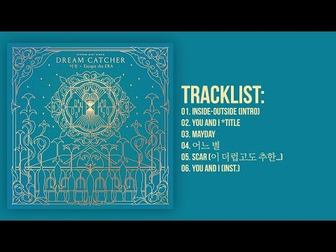 [Full Album] Dreamcatcher(드림캐쳐) -Nightmare·Escape the ERA