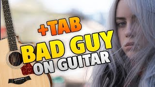 Billie Eilish - Bad Guy (Fingerstyle Fuitar Cover With Tabs And Karaoke lyrics)