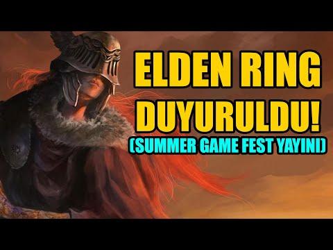 ELDEN RING DUYURULDU! BOL OYUN DUYURULU SUMMER GAME FEST YAYIN TEKRARI!