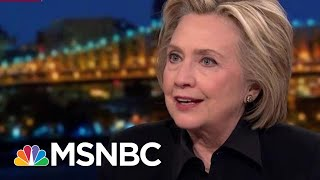 Hillary Clinton: 'I'm Living Rent Free Inside Of Donald Trump's Brain' | Rachel Maddow | MSNBC