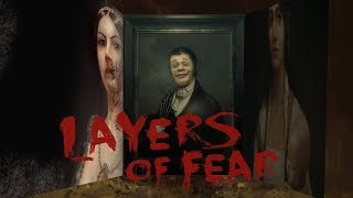 LAYERS OF FEAR - Game kinh dị nhẹ nhàng, siêu hài hước cùng MixiGaming (Phần 1).