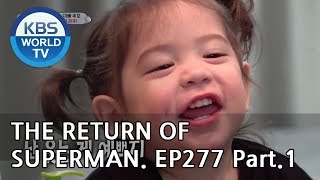 The Return of Superman   슈퍼맨이 돌아왔다-Ep277:A Lesson Into the Unfamiliar world Pt.1[ENG/IND/2019.05.19]