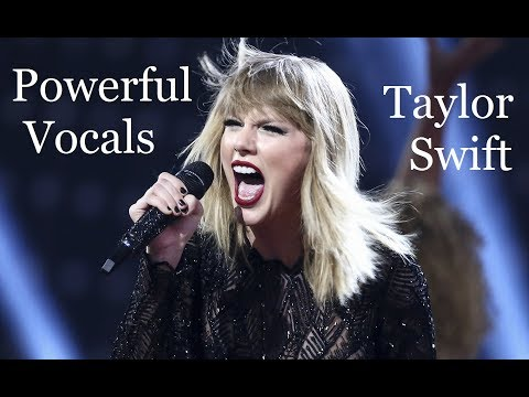 Taylor Swift - Powerful Vocals