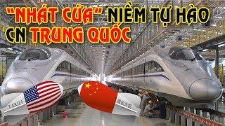 """Chiến tranh thương mại """"NHÁT CỨA"""" vào niềm tự hào công nghệ của Trung Quốc"""