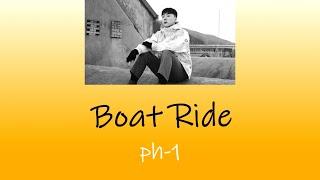 ph-1 - Boat Ride (못봐) (Prod. by Mokyo) Korean + English Lyrics
