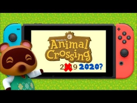 Is Animal Crossing Switch DELAYED? (COUNTDOWN TO NINTENDO'S E3! 2 DAYS)