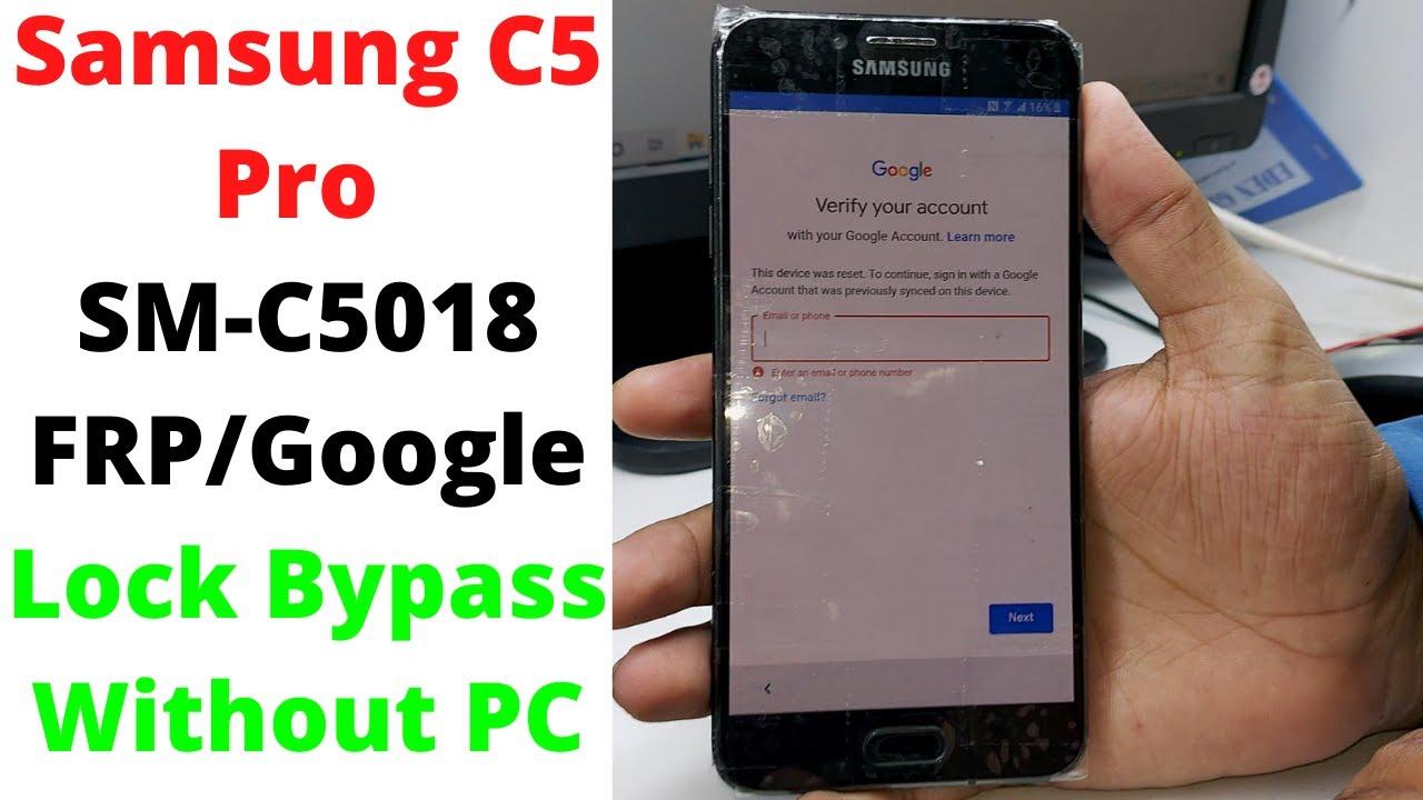 Samsung C5 Pro SM-C5018 FRP/Google Lock Bypass Without PC | Samsung C5018 Frp Bypass