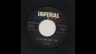 Joe Loco - Ja Da Cha Cha Cha - Imperial im-1920