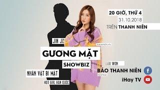 [GƯƠNG MẶT SHOWBIZ] Có hẹn cùng Jin Ju - 9X Hàn hát tiếng Việt không kém Hari Won