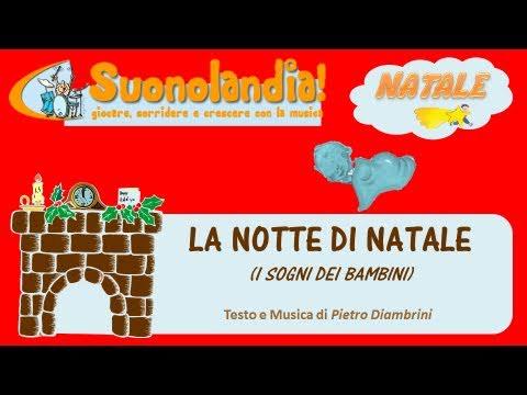 LA NOTTE DI NATALE (I sogni dei bambini) - Canzoni di Natale per bambini di Pietro Diambrini