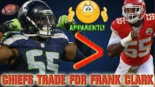 Frank Clark TRADED to Chiefs for a 2019 1st Round Pick & More.... REACTION!!!