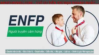 ENFP – Người truyền cảm hứng - LÀM CHỦ TÍNH CÁCH BẢN THÂN CÙNG MBTI