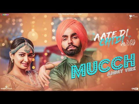 Mucch - Ammy Virk , Rubina , Neeru Bajwa , Amrit Maan - Inder Kaur - Aate Di Chidi