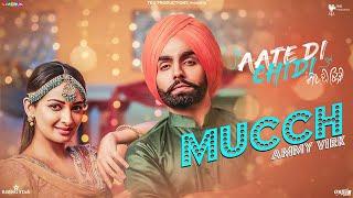 Mucch – Ammy Virk – Aate Di Chidi