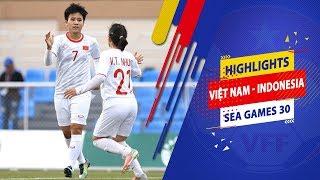 Highlights   Nữ Việt Nam – Nữ Indonesia   Giành vé vào bán kết SEA Games 30   VFF Channel