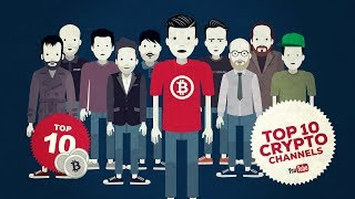 Top 10 Crypto Youtube channels, a bunch of colorful characters