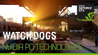 Watch_Dogs featuring NVIDIA Technologies