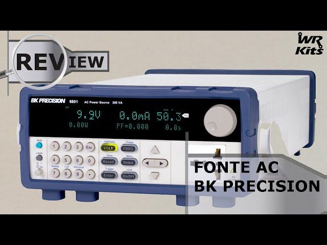 REVIEW FONTE DE BANCADA AC BK PRECISION 9801