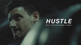 HUSTLE - Best Motivational Video