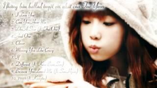 Những bản ballad tuyệt vời nhất của Tae Yeon