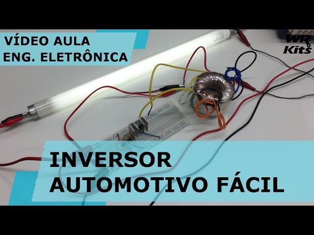 INVERSOR AUTOMOTIVO SIMPLES |Vídeo Aula #148