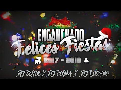 Mix FELICES FIESTAS 2017 - 2018 [Cuarteto-Cumbia] LO MEJOR // Dj Cossio x Dj Curna x Dj Luc14no