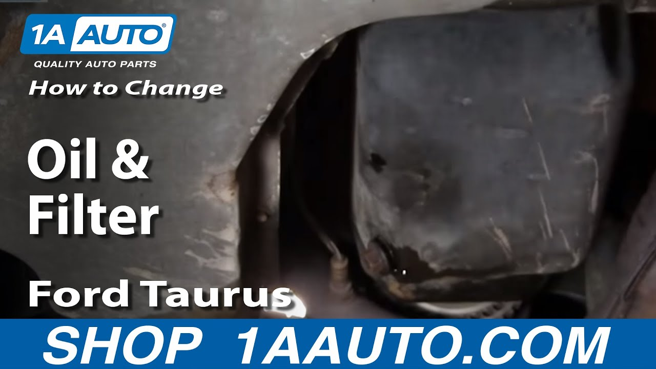 How To Change Oil And Filter Ford Taurus 3 0l V6 00 07