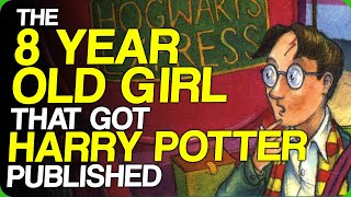 The 8 Year Old Girl Who Got Harry Potter Published (Fantastic Beasts and The Scorpion King)