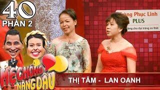 Nàng dâu 'mượn' mẹ chồng 1 tháng rồi 'dụ' ở luôn | Thị Tâm - Lan Oanh | MCND #40 😍