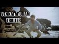 Venkatapuram Official Trailer - Rahul, Mahima Makwana..