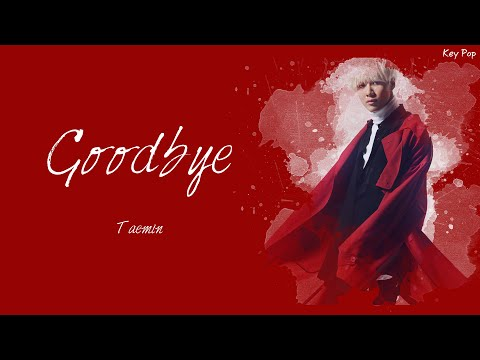 (태민) Taemin - (さよならひとり Korean Ver.) Goodbye [Han|Rom|Eng Lyrics]