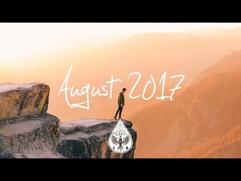 Indie/Rock/Alternative Compilation - August 2017 (1-Hour Playlist)